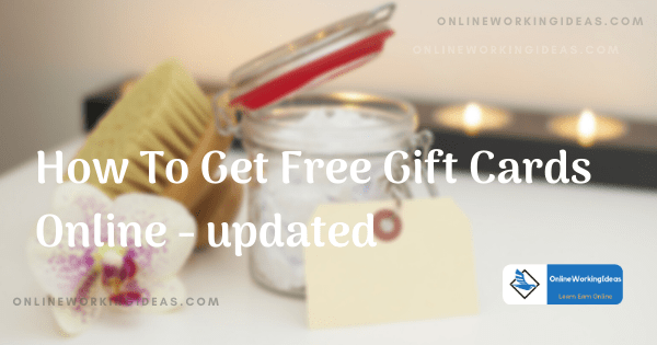 How To Get Free Gift Cards Online